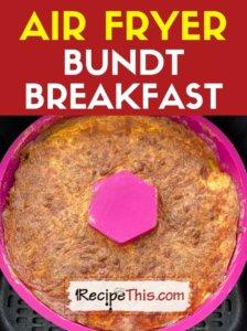 air fryer bundt breakfast recipe