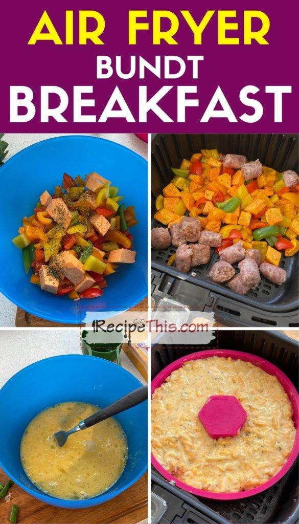 air fryer bundt breakfast step by step