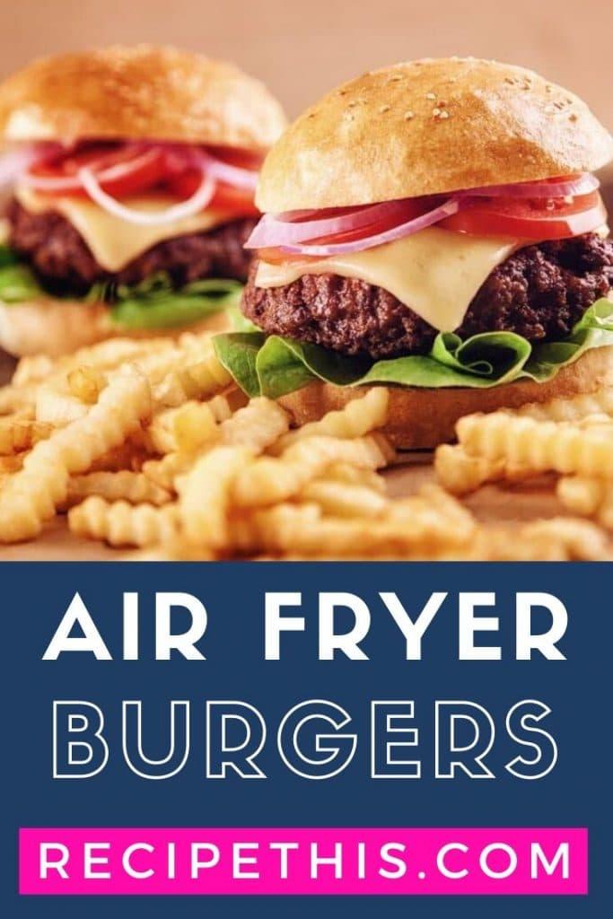 air fryer burgers at recipethis.com