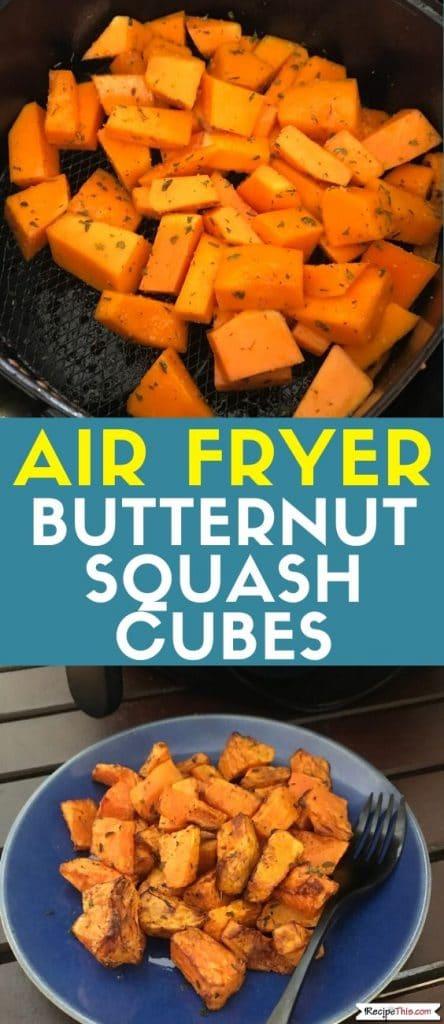 air fryer butternut squash cubes at recipethis.com