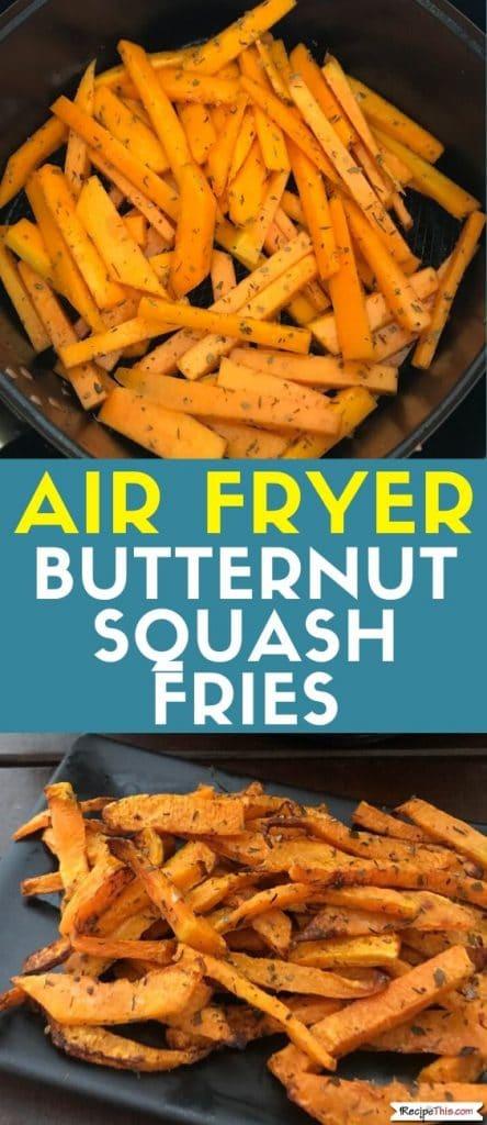 air fryer butternut squash fries at recipethis.com