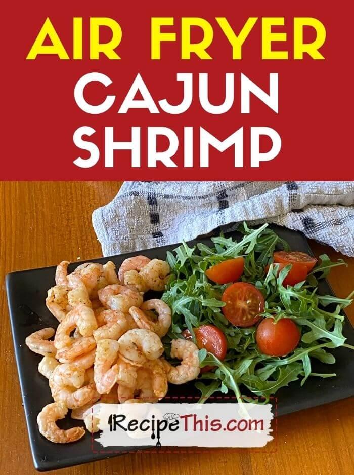 air fryer cajun shrimp at recipethis.com