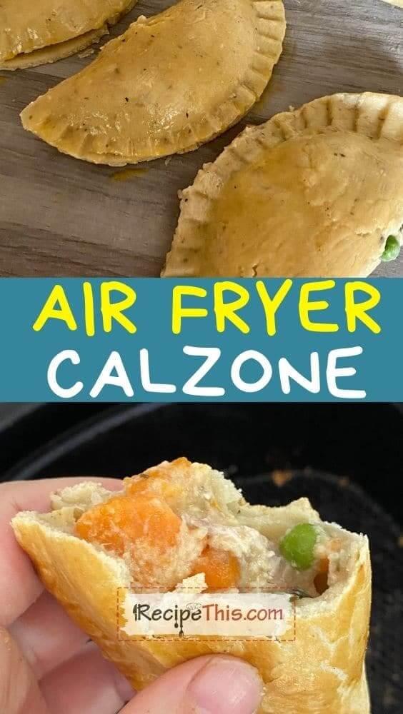 air fryer calzone recipe