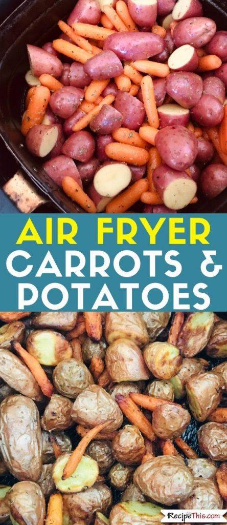 air fryer carrots and potatoes recipe