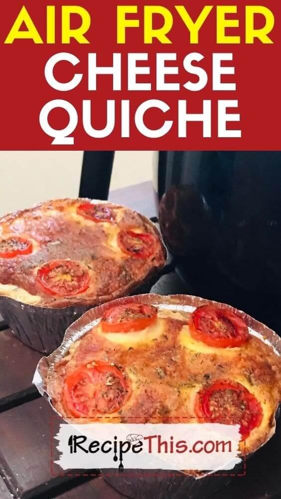 air fryer cheese quiche air fryer recipe