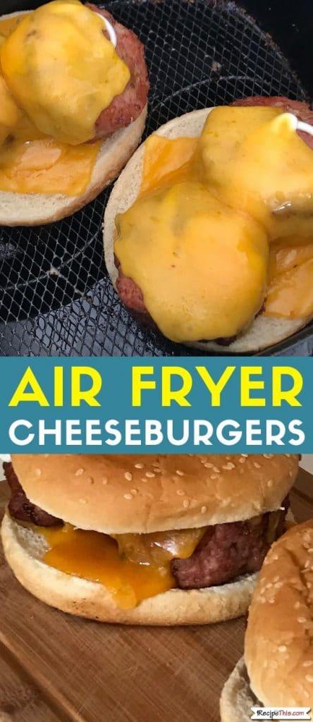 air fryer cheeseburgers recipe