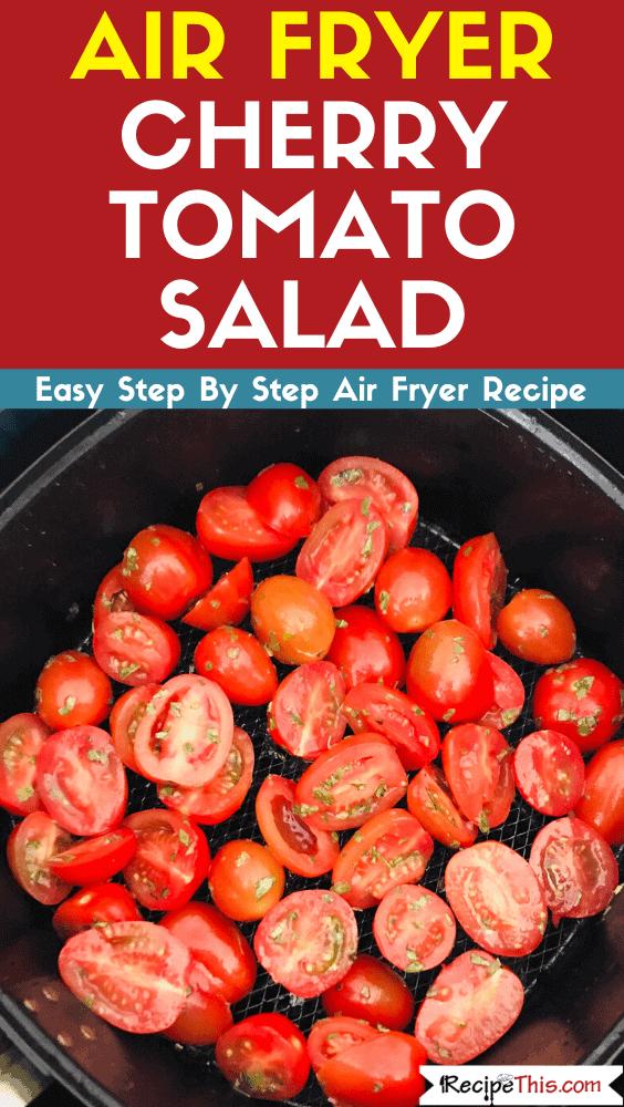 Air Fryer Cherry Tomato Salad