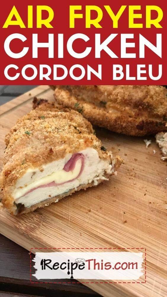 air fryer chicken cordon bleu recipe