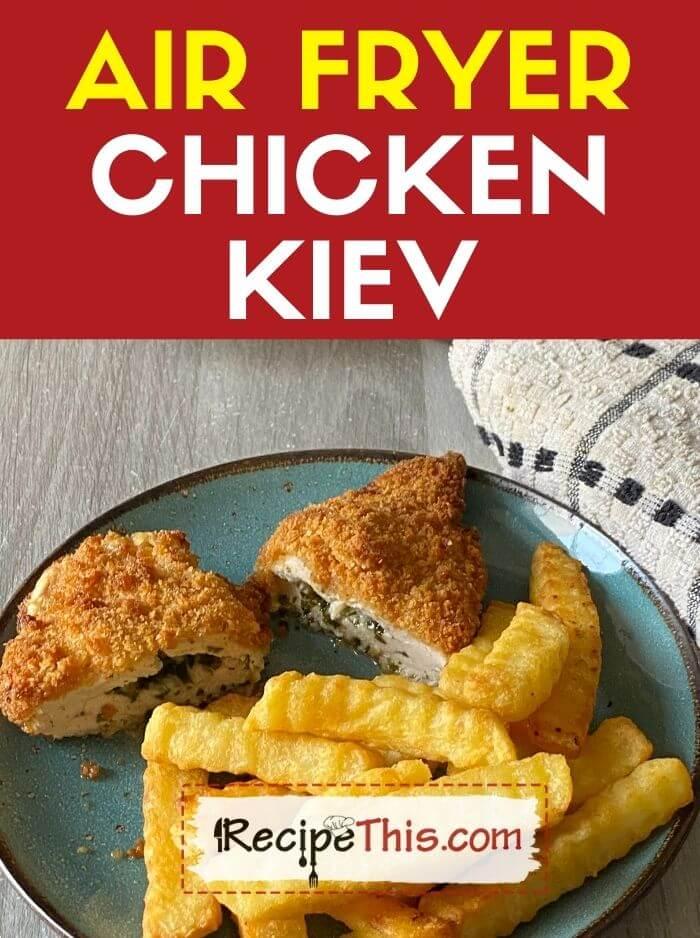 air fryer chicken kiev at recipethis.com