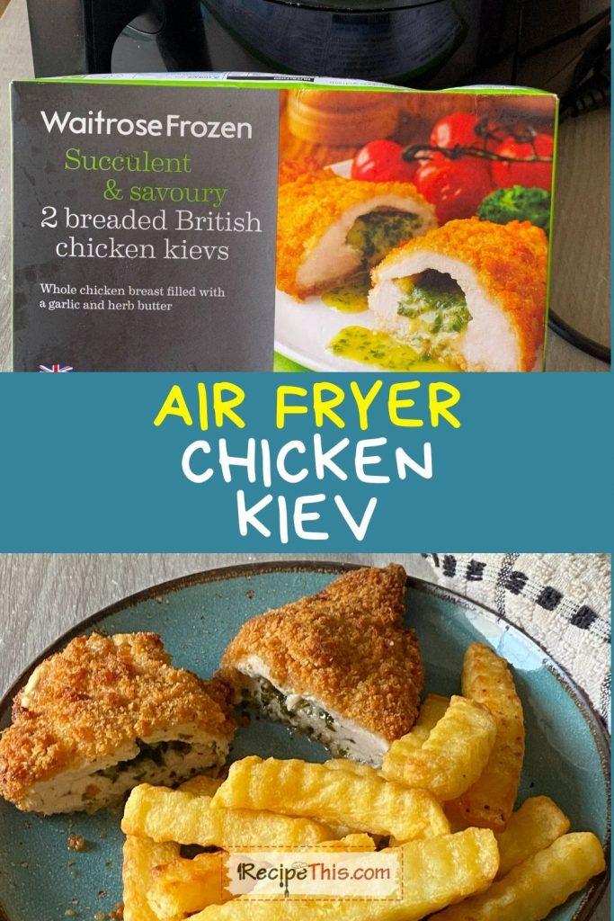 air fryer chicken kiev recipe