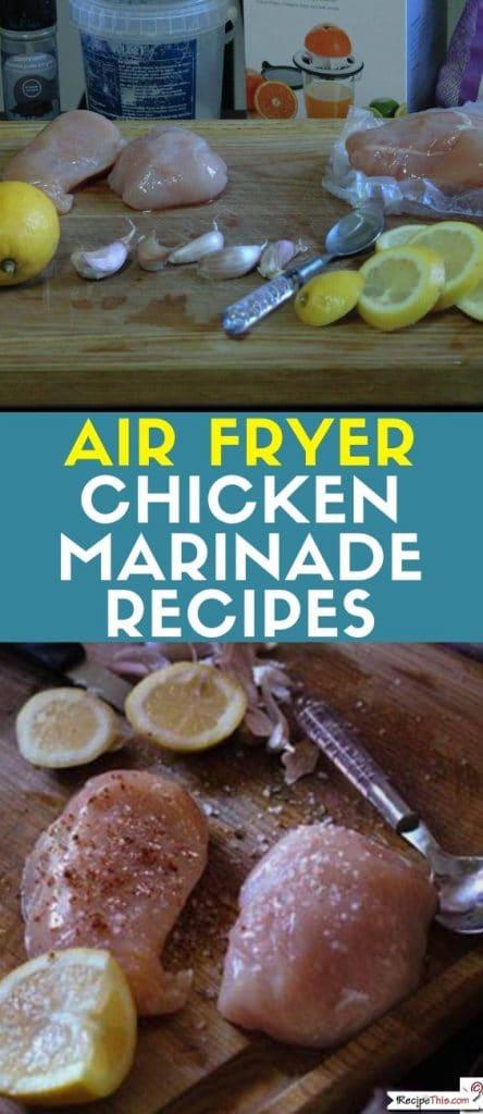 air fryer chicken marinade recipes