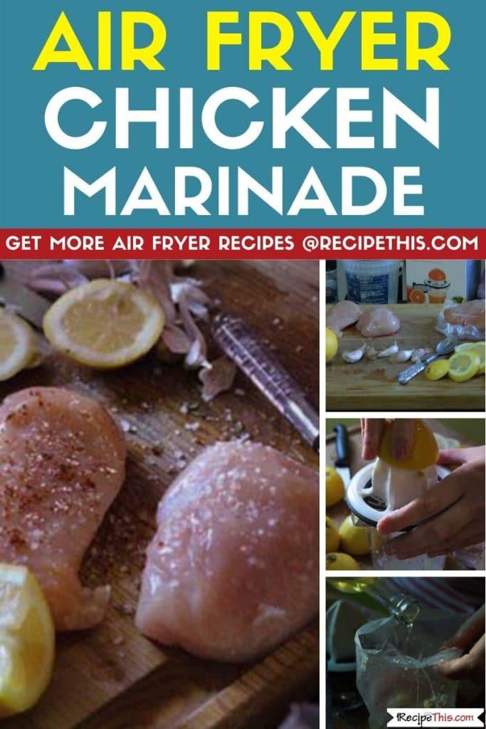 air fryer chicken marinade step by step