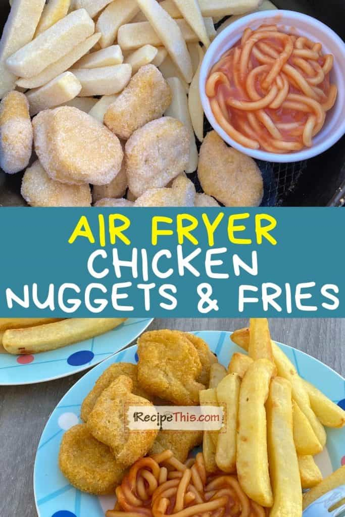 air fryer chicken nuggets and fries recipe
