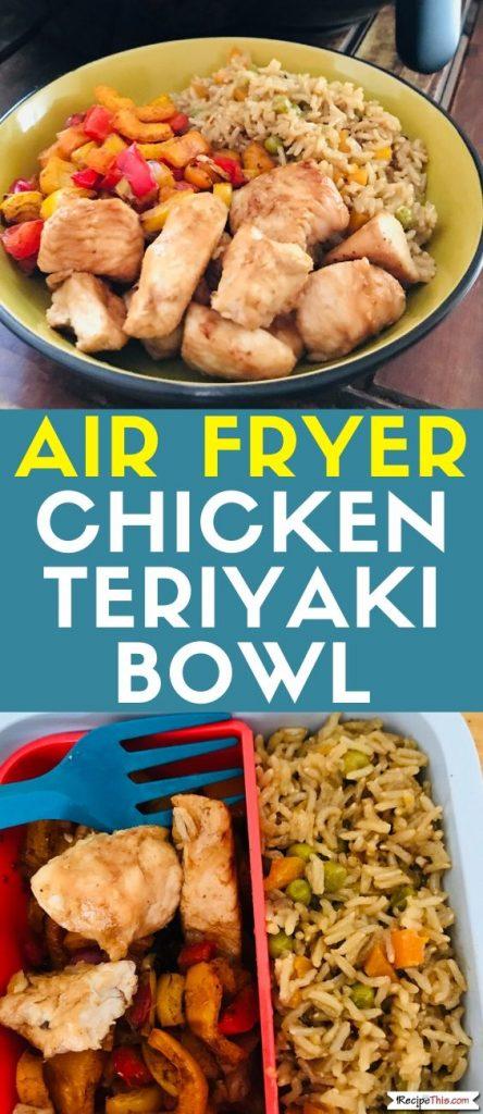 air fryer chicken teriyaki bowl recipe