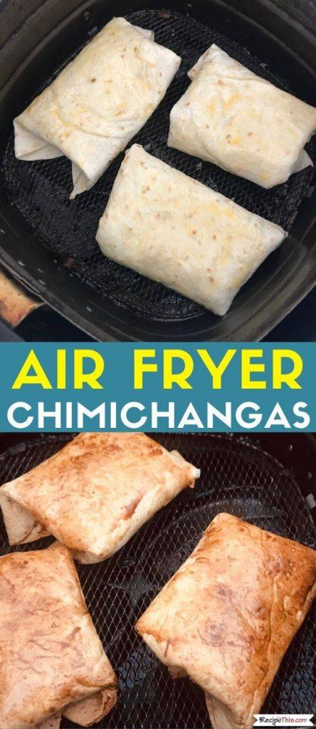 air fryer chimichangas recipe