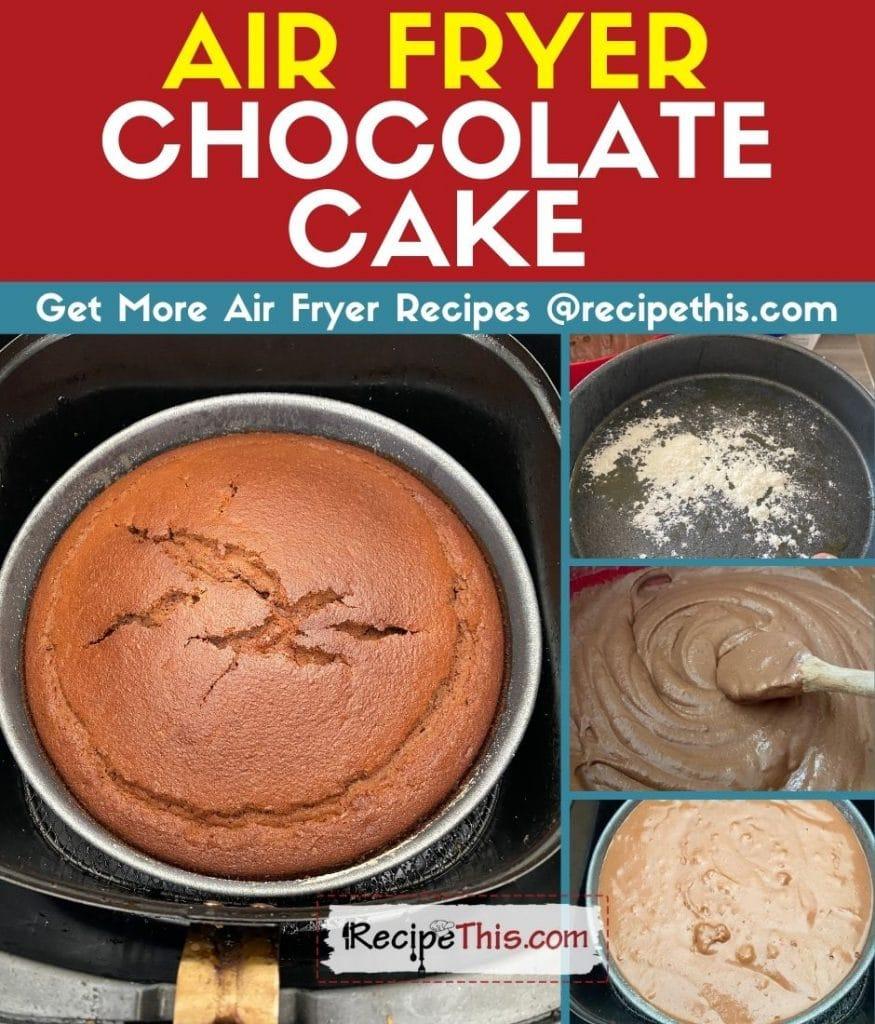 air fryer chocolate cake step by step