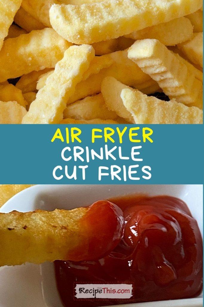 air fryer crinkle cut fries recipe