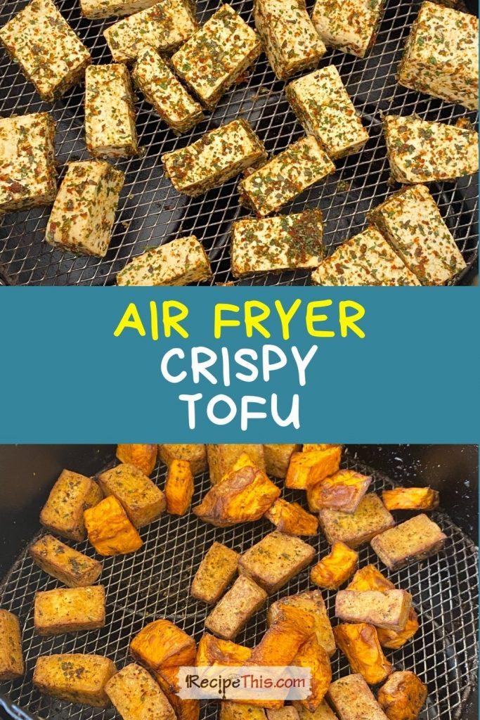 air fryer crispy tofu recipe