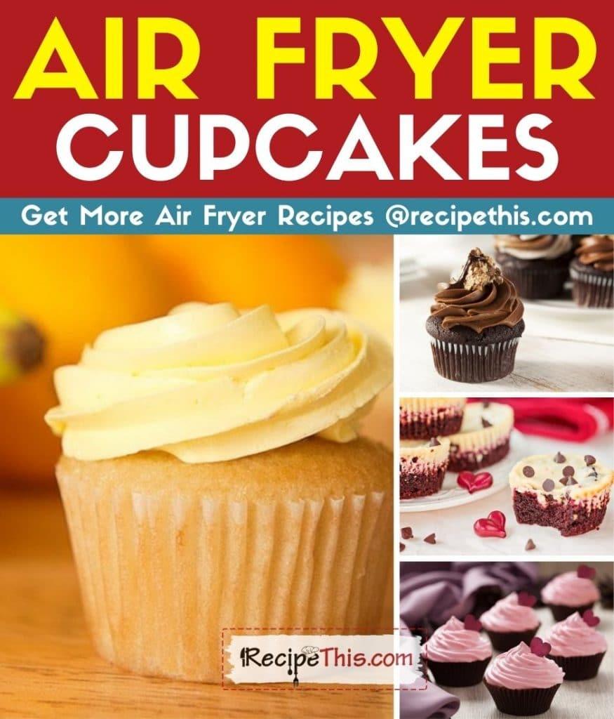 air fryer cupcakes step by step