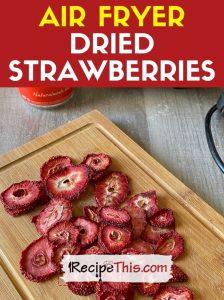 air fryer dried strawberries recipe