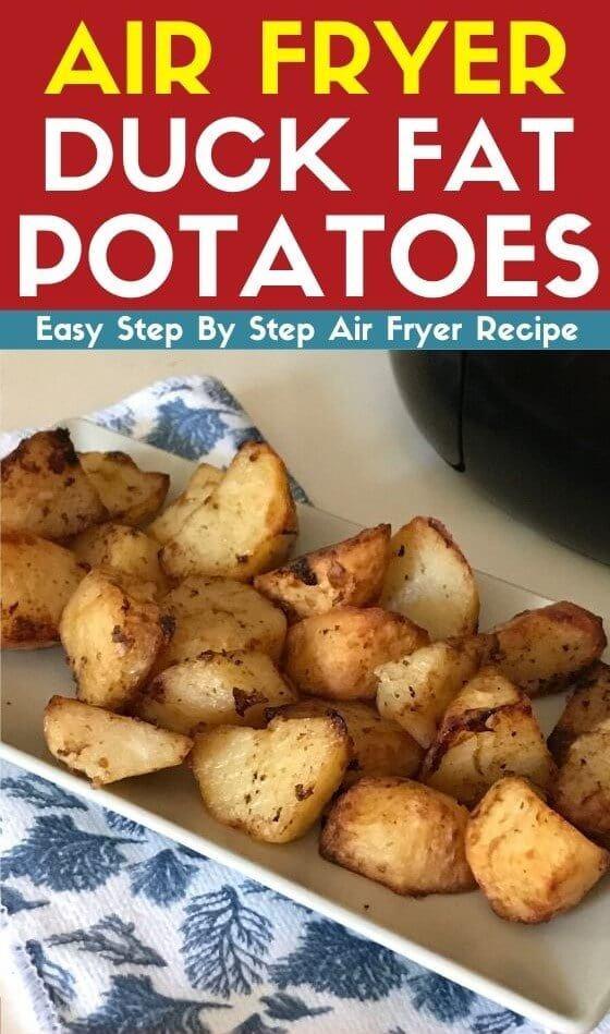 air fryer duck fat potatoes recipe
