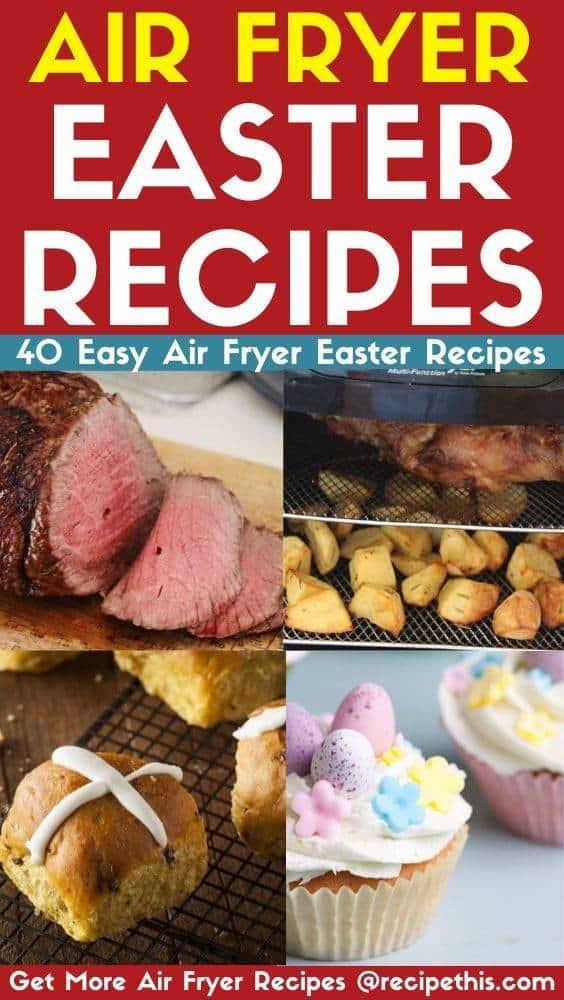 Air Fryer Easter Recipes