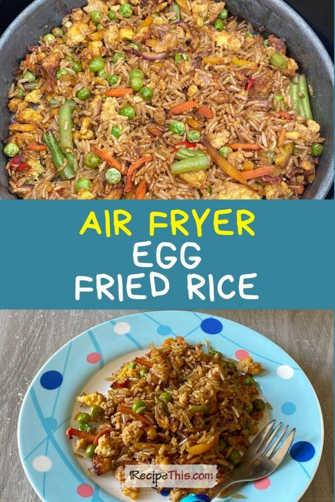 air fryer egg fried rice recipe