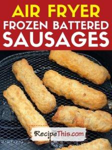 air fryer frozen battered sausages recipe