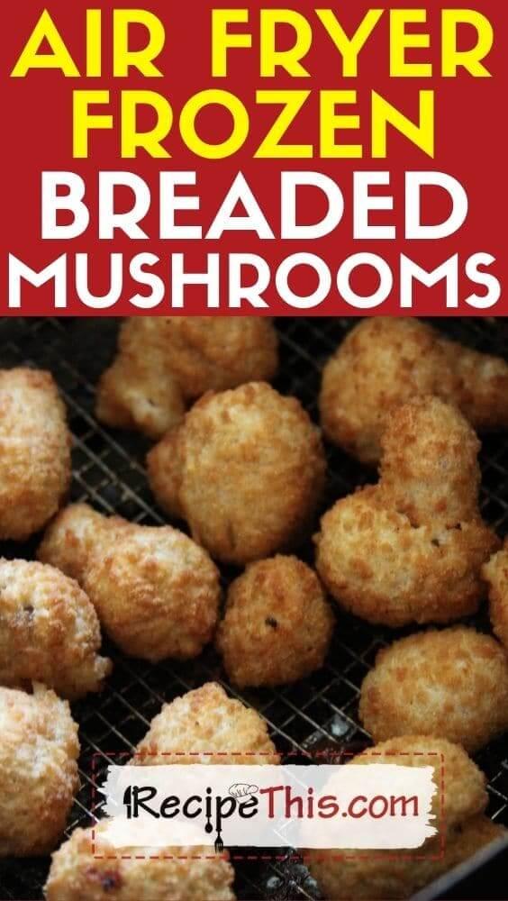 air fryer frozen breaded mushrooms recipe
