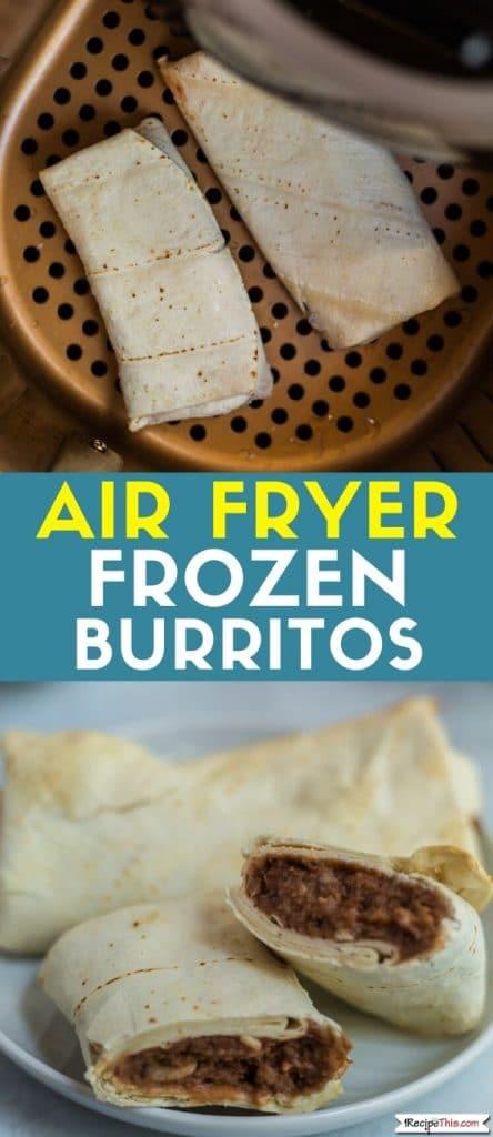 air fryer frozen burritos at recipethis.com