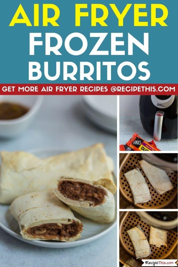 air fryer frozen burritos step by step