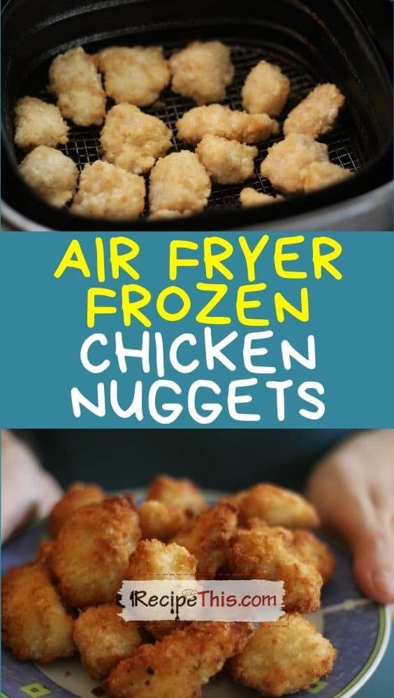 air fryer frozen chicken nuggets at recipethis.com
