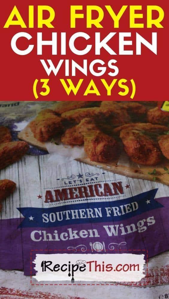 air fryer frozen chicken wings 3 ways