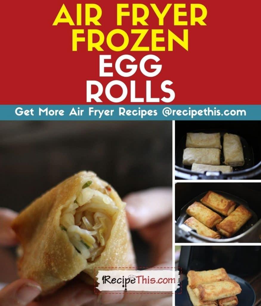 air fryer frozen egg rolls step by step