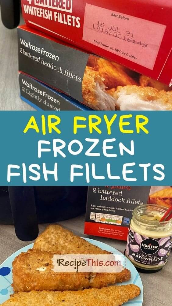 air fryer frozen fish fillets at recipethis.com