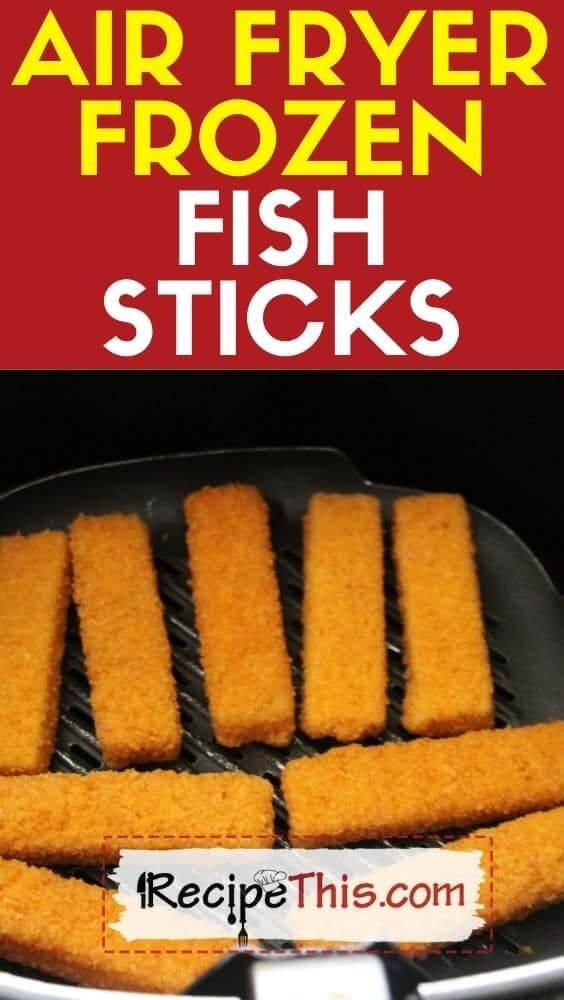air fryer frozen fish sticks recipe