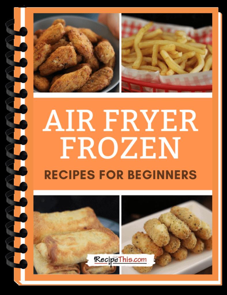 air fryer frozen food cookbook binder