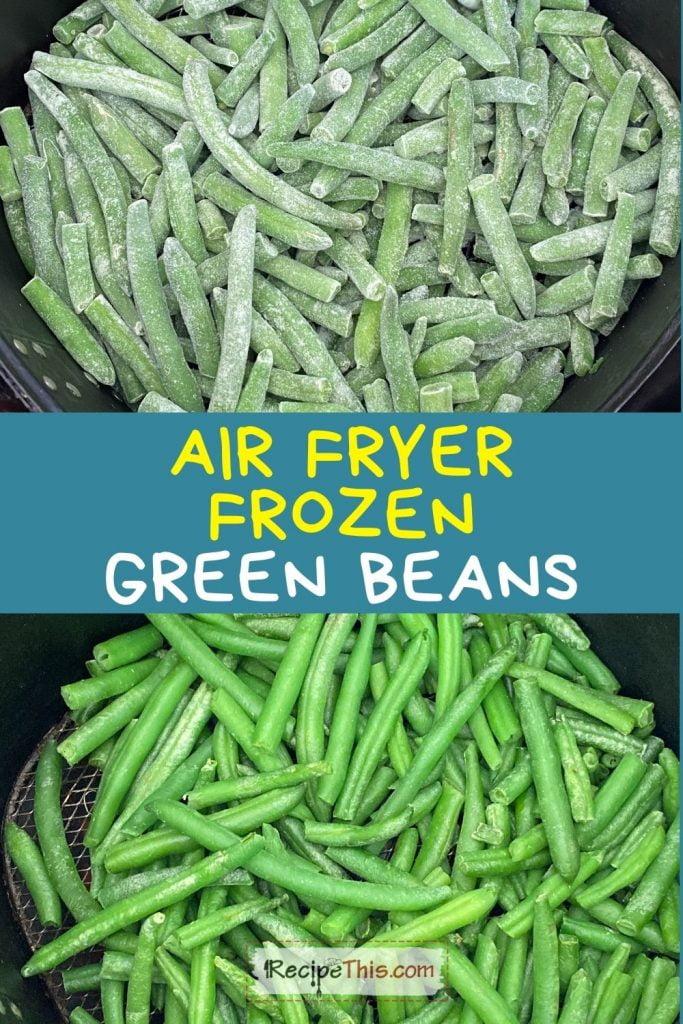 air fryer frozen green beans recipe
