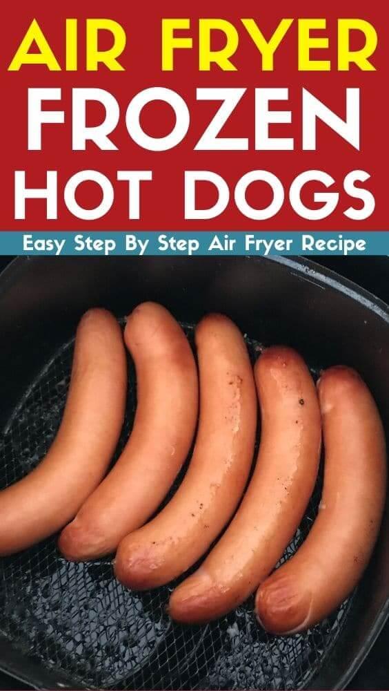 Air Fryer Frozen Hot Dogs