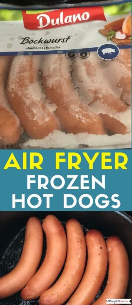 air fryer frozen hot dogs recipe