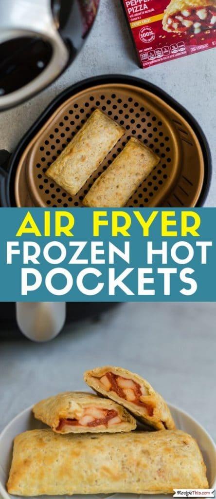 air fryer frozen hot pockets at recipethis.com