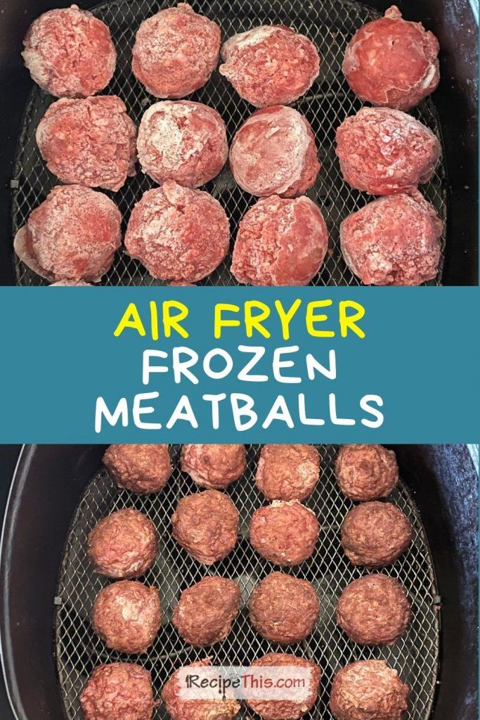 air fryer frozen meatballs recipe
