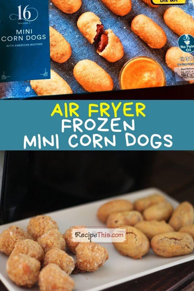 air fryer frozen mini corn dogs at recipethis.com