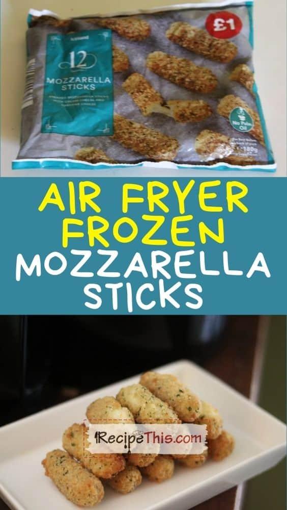 air fryer frozen mozzarella sticks at recipethis.com