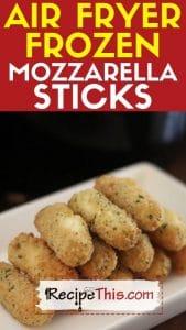 air fryer frozen mozzarella sticks recipe