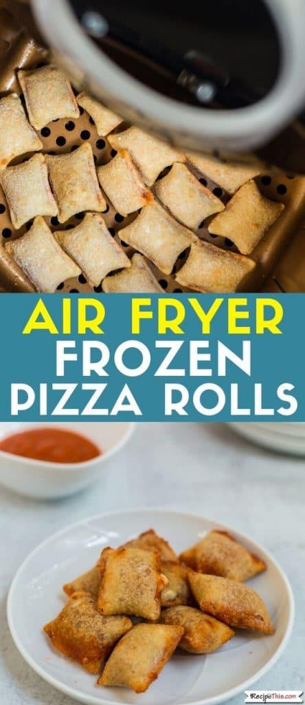 air fryer frozen pizza rolls at recipethis.com