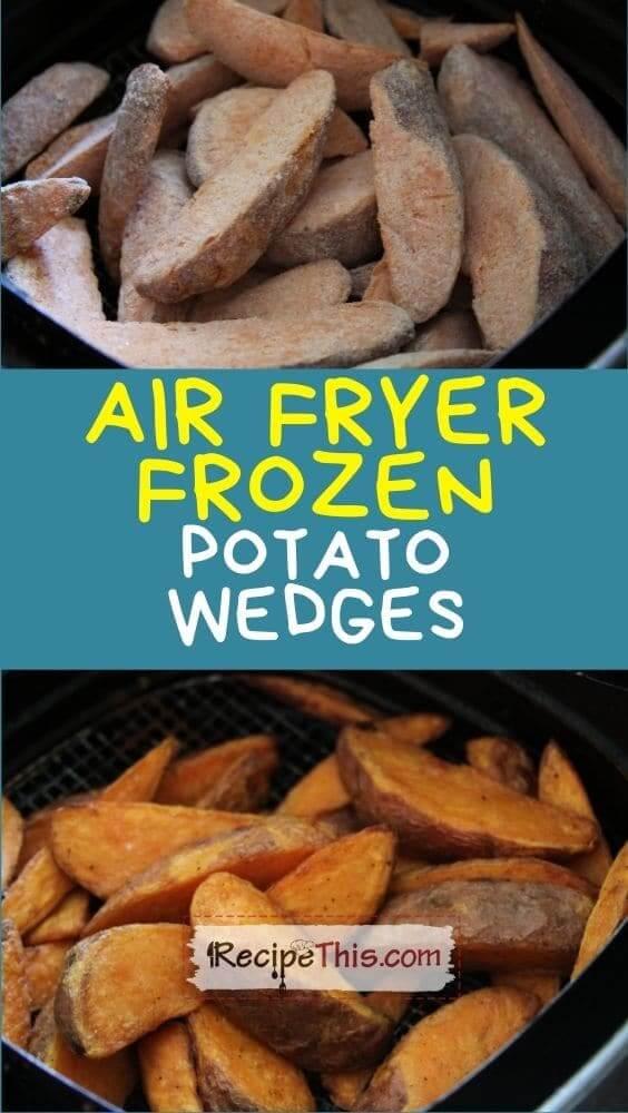 air fryer frozen potato wedges at recipethis.com