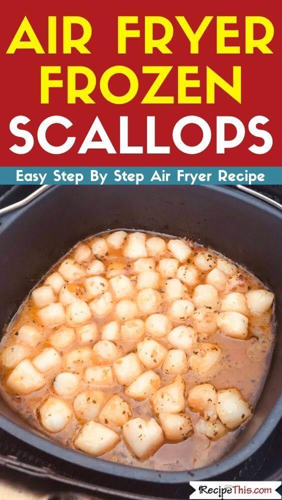 Air Fryer Frozen Scallops