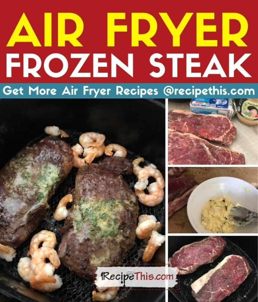 air fryer frozen steak step by step