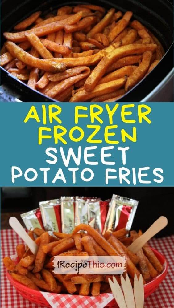 air fryer frozen sweet potato fries at recipethis.com